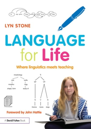Language for Life Where linguistics meets teaching