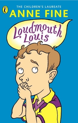 Book Loudmouth Louis by Anne Fine