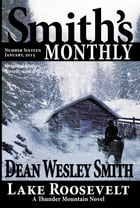 Smith's Monthly #16 by Dean Wesley Smith