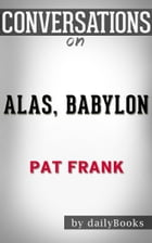 Conversations on Alas, Babylon: by Pat Frank by dailyBooks