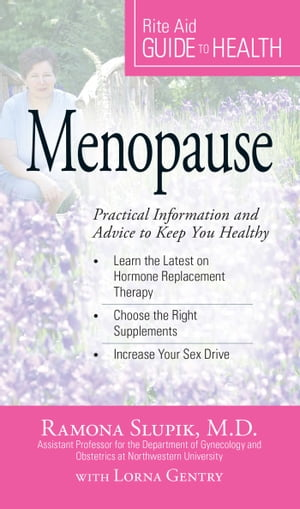 Your Guide to Health: Menopause Practical Information and Advice to Keep You Healthy