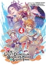 Suppose a Kid from the Last Dungeon Boonies Moved to a Starter Town (Manga) 04 Cover Image