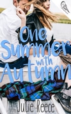 One Summer With Atumn by Julie Reece