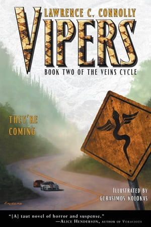 Vipers: Book Two of the Veins Cycle
