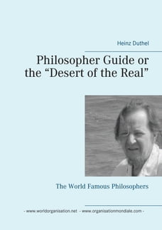 "Philosopher Guide or the ""Desert of the Real"": The World Famous Philosophers"