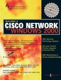 Building CISCO Networks for Windows 2000