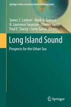 Long Island Sound: Prospects for the Urban Sea