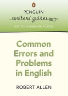 Common Errors and Problems in English by Robert Allen