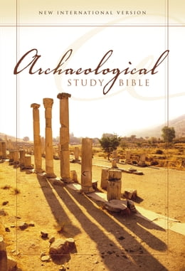Book NIV, Archaeological Study Bible, eBook: An Illustrated Walk Through Biblical History and Culture by Walter C. Kaiser, Jr.