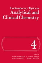 Contemporary Topics in Analytical and Clinical Chemistry by David M. Hercules