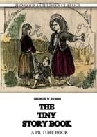 The Tiny Story Book: A picture book by G. W. Hobbs