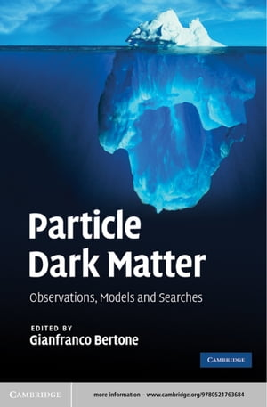 Particle Dark Matter Observations,  Models and Searches