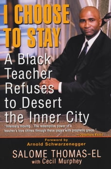 I Choose to Stay: A Black Teacher Refuses to Desert the Inner-City