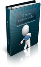 12 Online Business Models by Jimmy  Cai