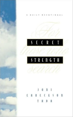 Secret Strength For Those Who Search