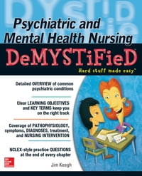 Psychiatric and Mental Health Nursing Demystified
