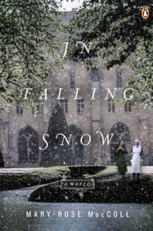 In Falling Snow by Mary Rose Maccoll