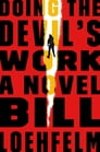 Doing the Devil's Work Cover Image