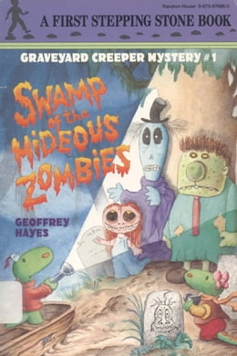 Book Swamp of the Hideous Zombies by Geoffrey Hayes