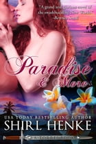 Paradise & More by shirl henke