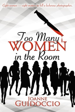 Book Too Many Women in the Room by Joanne Guidoccio