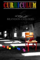 Curriculum by Brandon Childers