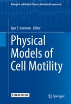 Physical Models of Cell Motility