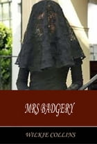 Mrs Badgery by Wilkie Collins