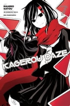 Kagerou Daze, Vol. 7 (manga) by Jin (Shizen no Teki-P)