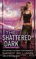 The Shattered Dark 1125ee9b-8249-4931-a08a-c0b78a22447a