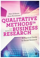 Qualitative Methods in Business Research: A Practical Guide to Social Research