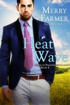 Heat Wave: Nerds of Paradise, #4 by Merry Farmer