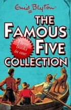 Famous Five Collection (3 books in 1) by Enid Blyton