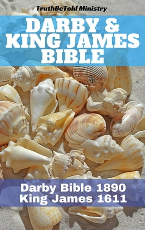 Darby & King James Bible: Darby Bible 1890 - King James 1611