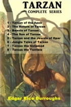 Tarzan of the Apes: Eight Complete Novels by Edgar Rice Burroughs