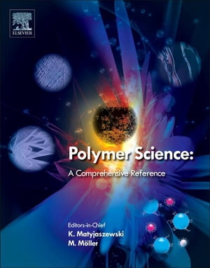 Polymer Science: A Comprehensive Reference