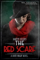 The Red Scarf by Babette Hughes