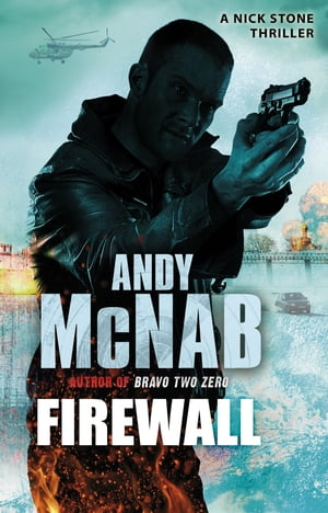 Firewall (Nick Stone Book 3)