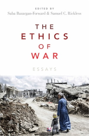 The Ethics of War Essays