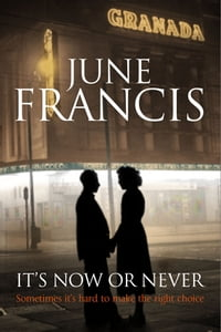 It's Now or Never: A saga set in 1950s Liverpool