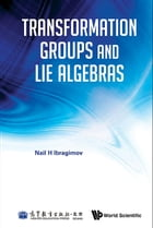 Transformation Groups and Lie Algebras by Nail H Ibragimov