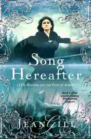 Song Hereafter: The Troubadours Quartet, #4 by Jean Gill