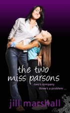 The TwoMiss Parsons by Jill Marshall