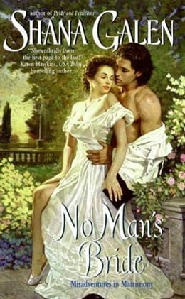 Book No Man's Bride by Shana Galen