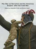 The War on Terrorism and the American 'Empire' after the Cold War