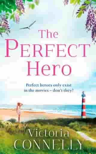 The Perfect Hero (Austen Addicts) by Victoria Connelly