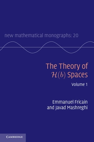 The Theory of H(b) Spaces: Volume 1