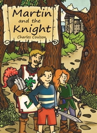 Martin and the Knight