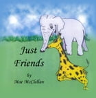 Just Friends by Mae McClellan