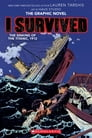 I Survived the Sinking of the Titanic, 1912 (I Survived Graphic Novel #1): A Graphix Book Cover Image